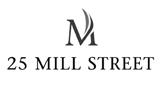25 Mill Street